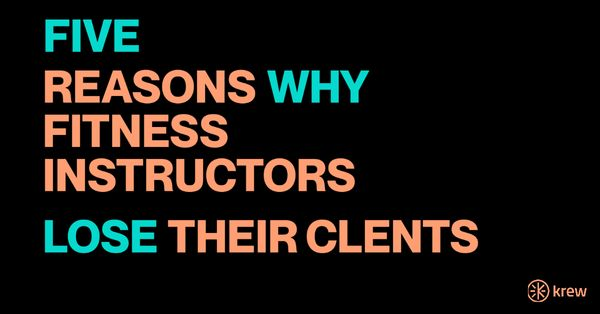 Five Reasons Why Group Fitness Instructors Lose Their Clients